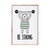 Bloomingville Mini, billede med ramme 40 x 60 Be strong